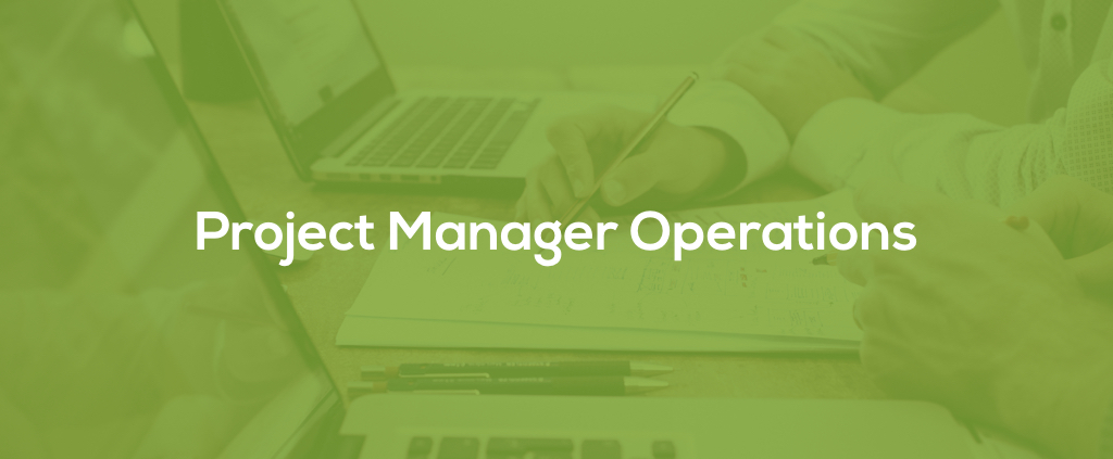 Project Manager Operations